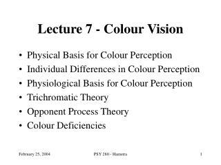 Lecture 7 - Colour Vision