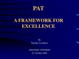 PAT A FRAMEWORK FOR EXCELLENCE