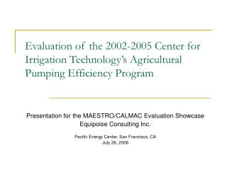 Evaluation of the 2002-2005 Center for Irrigation Technology's Agricultural Pumping Efficiency Program