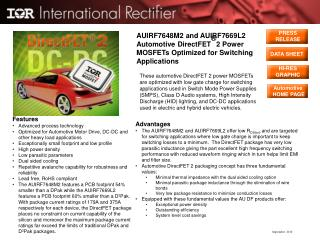 AUIRF7648M2 and AUIRF7669L2 Automotive DirectFET ® 2 Power MOSFETs Optimized for Switching Applications