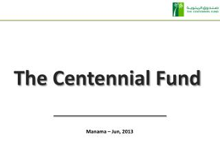 The Centennial Fund