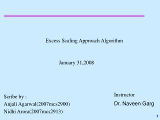 Excess Scaling Approach Algorithm 	          January 31,2008