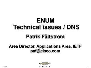ENUM  Technical issues