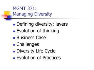 MGMT 371:   Managing Diversity