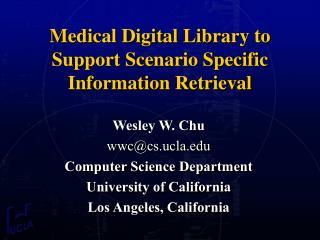 Medical Digital Library to Support Scenario Specific Information Retrieval