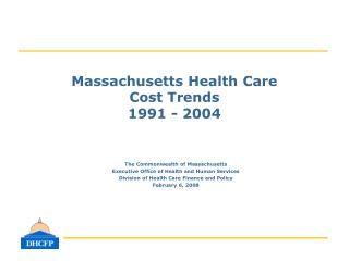 Massachusetts Health Care  Cost Trends 1991 - 2004