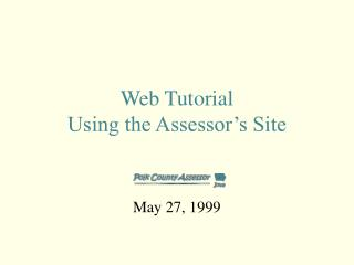 Web Tutorial Using the Assessor's Site