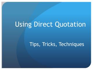 Using Direct Quotation