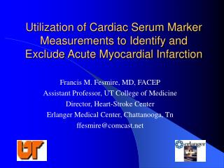 Utilization of Cardiac Serum Marker Measurements to Identify and Exclude Acute Myocardial Infarction