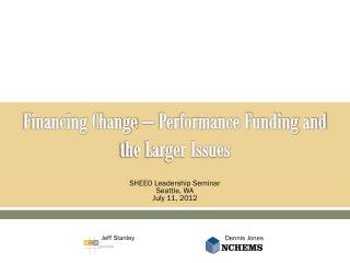 Financing Change – Performance Funding and the Larger Issues