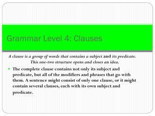 Grammar Level 4: Clauses