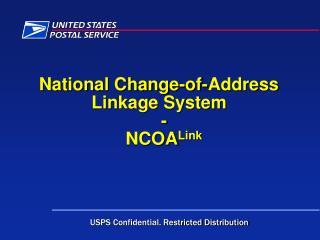 National Change-of-Address  Linkage System - NCOA Link