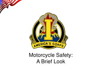 Motorcycle Safety: A Brief Look