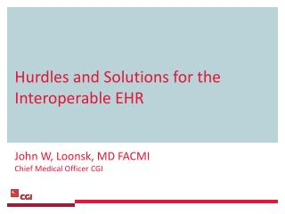 Hurdles and Solutions for the Interoperable EHR
