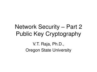 Network Security � Part 2 Public Key Cryptography
