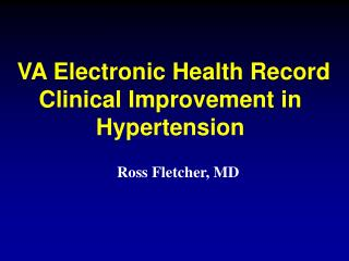 VA Electronic Health Record Clinical Improvement in Hypertension