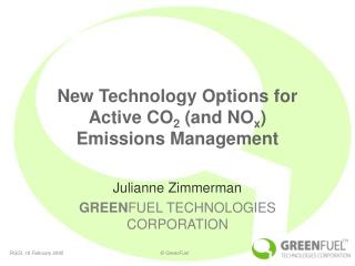 New Technology Options for Active CO 2  (and NO x )  Emissions Management