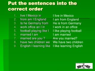 Put the sentences into the correct order
