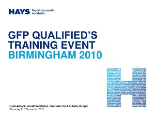 GFP QUALIFIED'S TRAINING EVENT BIRMINGHAM 2010