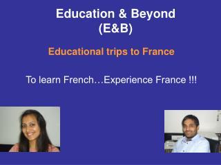 Education & Beyond  (E&B)