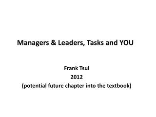 Managers & Leaders, Tasks and YOU