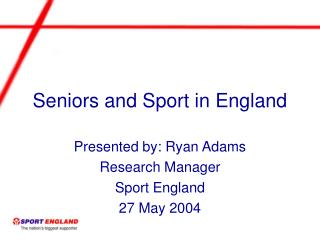 Seniors and Sport in England
