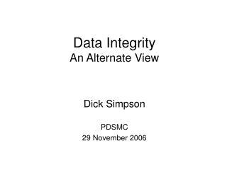 Data Integrity An Alternate View