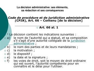 La décision administrative: ses éléments,  sa rédaction et ses conséquences