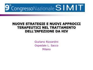 Nuove strategie e nuovi approcci terapeutici nel trattamento dell'infezione da HIV