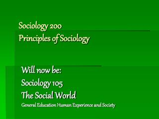 Sociology 200 Principles of Sociology