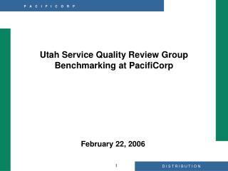 Utah Service Quality Review Group Benchmarking at PacifiCorp