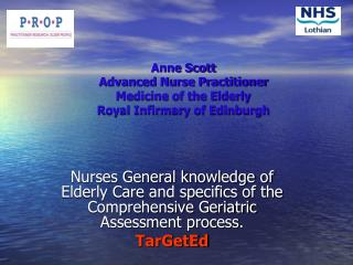 Anne Scott  Advanced Nurse Practitioner Medicine of the Elderly Royal Infirmary of Edinburgh