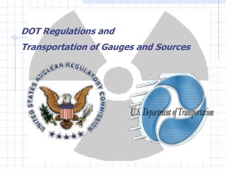 DOT Regulations and Transportation of Gauges and Sources
