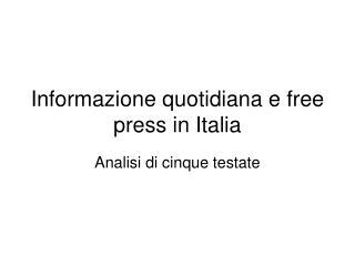 Informazione quotidiana e free press in Italia