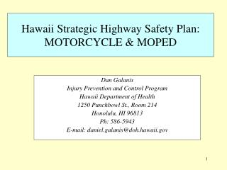 Hawaii Strategic Highway Safety Plan: MOTORCYCLE & MOPED