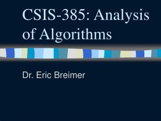 CSIS-385: Analysis of Algorithms