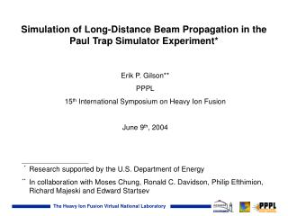 Simulation of Long-Distance Beam Propagation in the Paul Trap Simulator Experiment*