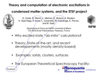 Theory and computation of electronic excitations in condensed matter systems, and the ETSF project