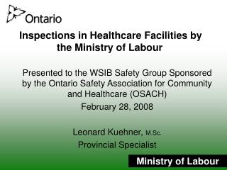 Inspections in Healthcare Facilities by  the Ministry of Labour