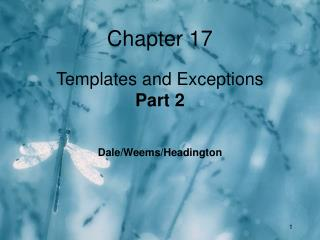 Chapter 17 Templates and Exceptions Part 2