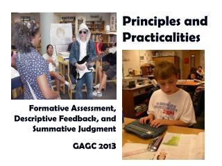 Formative Assessment, Descriptive Feedback, and Summative Judgment GAGC 201 3