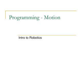 Programming - Motion