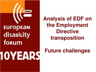 Analysis of EDF on the Employment Directive transposition Future challenges