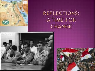 Reflections: A Time for Change