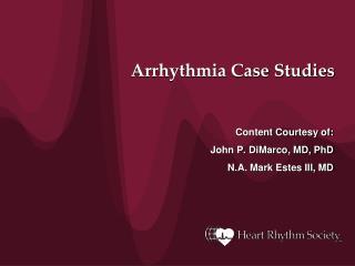 Arrhythmia Case Studies