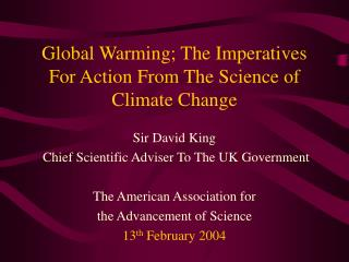 Global Warming; The Imperatives For Action From The Science of Climate Change