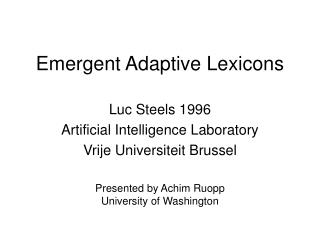 Emergent Adaptive Lexicons
