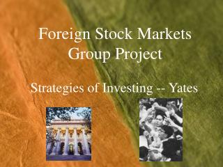 Foreign Stock Markets Group Project