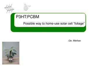 P3HT:PCBM