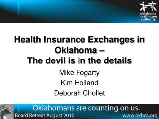 Health Insurance Exchanges in Oklahoma –  The devil is in the details